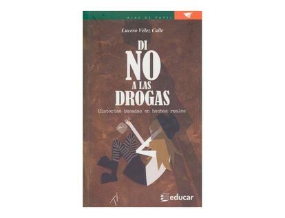 di-no-a-las-drogas-historias-basadas-en-hechos-reales-2-9789580512813