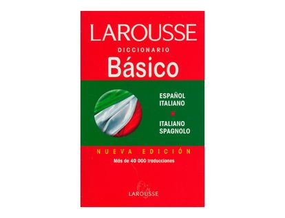 diccionario-larousse-basico-espanol-italianoitaliano-spagnolo-2-9789702203650