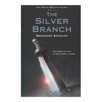 the-silver-branch-the-roman-britain-trilogy-9-9780312644314