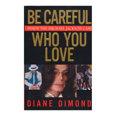 be-careful-who-you-love-inside-the-michael-jackson-case-9-9780743270915