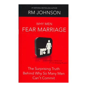 why-men-fear-marriage-5-9781439101506