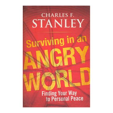 surviving-in-an-angry-world-finding-your-way-to-personal-peace-5-9781439183564