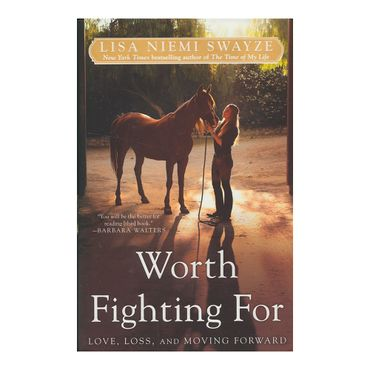 worth-fighting-for-love-loss-and-moving-forward-5-9781439196359