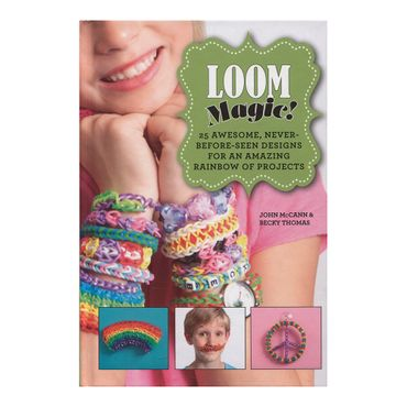 loom-magic-25-awesome-never-before-seen-designs-for-an-amazing-rainbow-of-projects-6-9781629143347