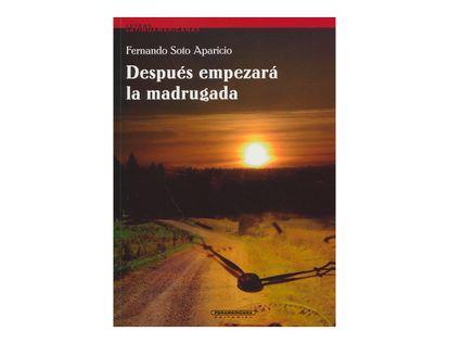 despues-empezara-la-madrugada-2-9789583003790