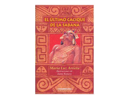 el-ultimo-cacique-de-la-sabana-2-9789583005817