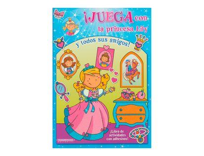 juega-con-la-princesa-lily-y-todos-sus-amigos-1-9789583038693