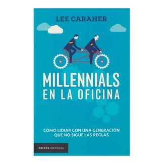 millennials-en-la-oficina-como-lidiar-con-una-generacion-que-no-sigue-las-reglas-4-9789584248190
