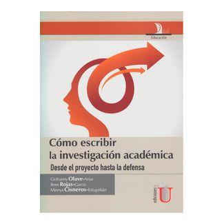 como-escribir-la-investigacion-academica-desde-el-proyecto-hasta-la-defensa-1-9789587622386