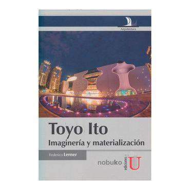 toyo-ito-imagineria-y-materializacion-1-9789587622546