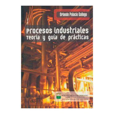 procesos-industriales-teoria-y-guia-de-practicas-1-9789589090251