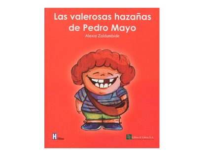 las-valerosas-hazanas-de-pedro-mayo-1-9789587243277