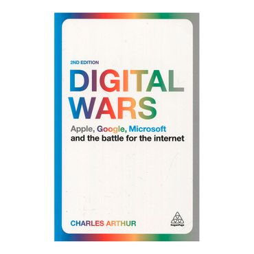 digital-wars-apple-google-microsoft-and-the-battle-for-the-internet-2nd-edition-1-9780749472030