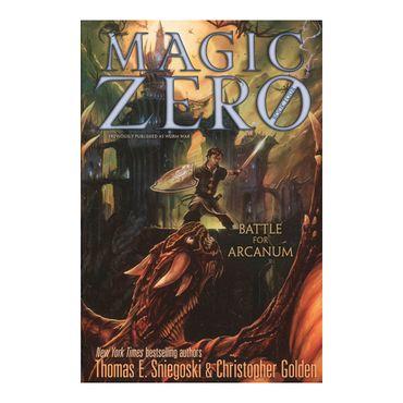 battle-for-arcanum-magic-zero-book-four-1-9781442473157