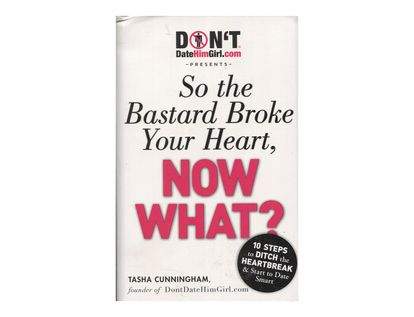 so-the-bastard-broke-your-heart-now-what-5-9781605506821