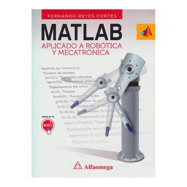 matlab-aplicado-a-robotica-y-mecatronica-5-9786077073574