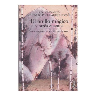 el-anillo-magico-y-otros-cuentos-cuentos-populares-rusos-ii-2-9788466764988