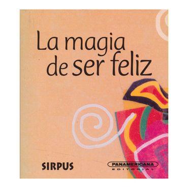 la-magia-de-ser-feliz-2-9788496483156