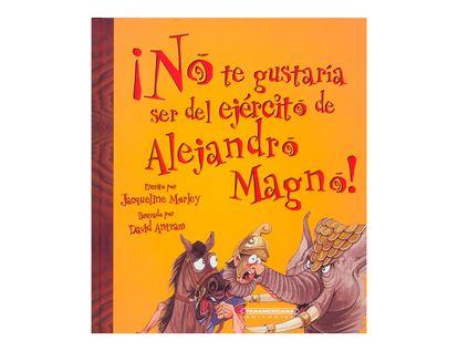 no-te-gustaria-ser-del-ejercito-de-alejandro-magno-2-9789583024672
