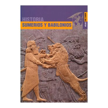 sumerios-y-babilonios-historia-4-9789583036682