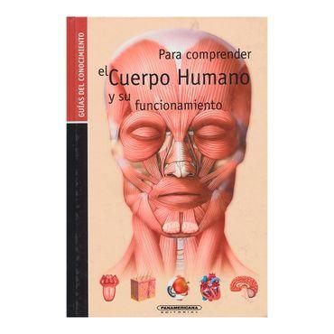 para-comprender-el-cuerpo-humano-y-su-funcionamiento-edicion-colombia-4-9789583037818