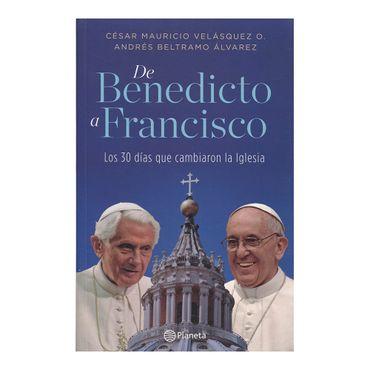 de-benedicto-a-francisco-los-30-dias-que-cambiaron-la-iglesia-1-9789584234780