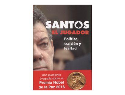 santos-el-jugador-politica-traicion-y-lealtad-2-9789588850337