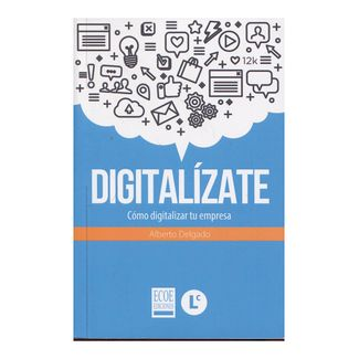 digitalizate-como-digitalizar-tu-empresa-1-9789587713893