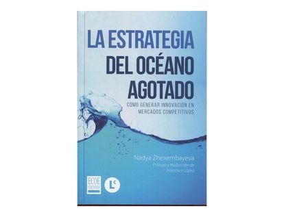 la-estrategia-del-oceano-agotado-1-9789587713923