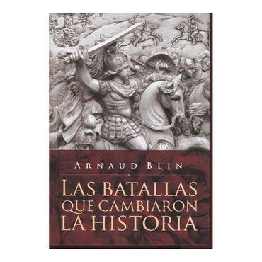 las-batallas-que-cambiaron-la-historia-2-9789500208550