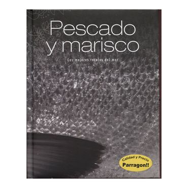 pescado-y-marisco-las-mejores-recetas-del-mar-1-9781445411484
