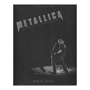 the-metallica-the-complete-illustrated-history-1-9780760351710