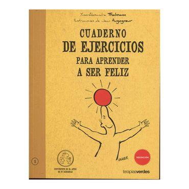 cuaderno-de-ejercicios-para-aprender-a-ser-feliz-2-9788492716265