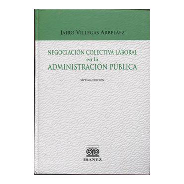 negociacion-colectiva-laboral-en-la-administracion-publica-7-ed-2-9789587495775