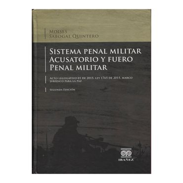 sistema-penal-militar-acusatorio-y-fuero-penal-militar-2-9789587495843