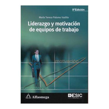 liderazgo-y-motivacion-de-equipos-de-trabajo-9a-ed-1-9789587782516