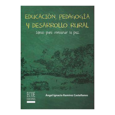 educacion-pedagogia-y-desarrollo-rural-1-9789587711943