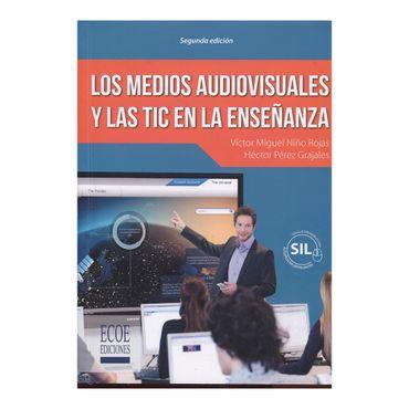 los-medios-audiovisuales-y-las-tic-en-la-ensenanza-2a-edicion-1-9789587713855