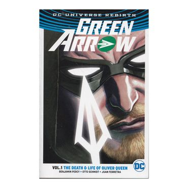 green-arrow-the-death-and-life-of-oliver-queen-vol-1-rebirth-1-9781401267810