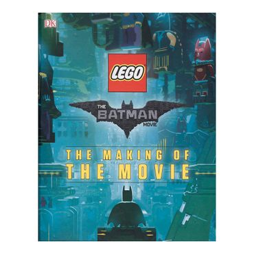 usc-lego-batman-movie-the-making-of-the-movie-1-9781465456618