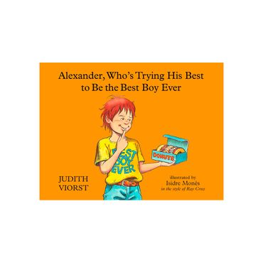 alexander-who-s-trying-his-best-to-be-the-best-boy-ever-1-9781481423533