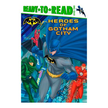 heroes-of-gotham-city-batman-ready-to-read-1-9781481477215