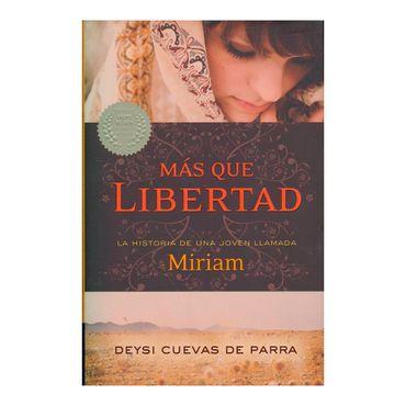 mas-que-libertad-la-historia-de-una-joven-llamada-miriam-1-9781602553040