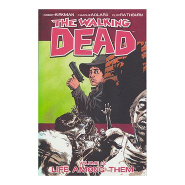 the-walking-dead-life-among-them-vol-12--1-9781607062547