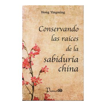 conservando-las-raices-de-la-sabiduria-china-2-9786074575491