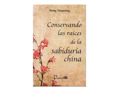 conservando-las-raices-de-la-sabiduria-china-2-9786074575491