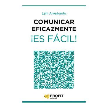 comunicar-eficazmente-es-facil--1-9788416115563