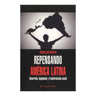 repensando-america-latina-desarrollo-hegemonia-y-transformacion-social-1-9788416288366