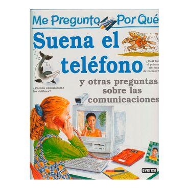 suena-el-telefono-y-otras-preguntas-sobre-las-comunicaciones-1-9788424119645