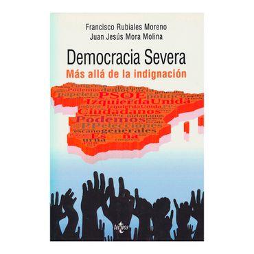 democracia-severa-mas-alla-de-la-indignacion-1-9788430967001